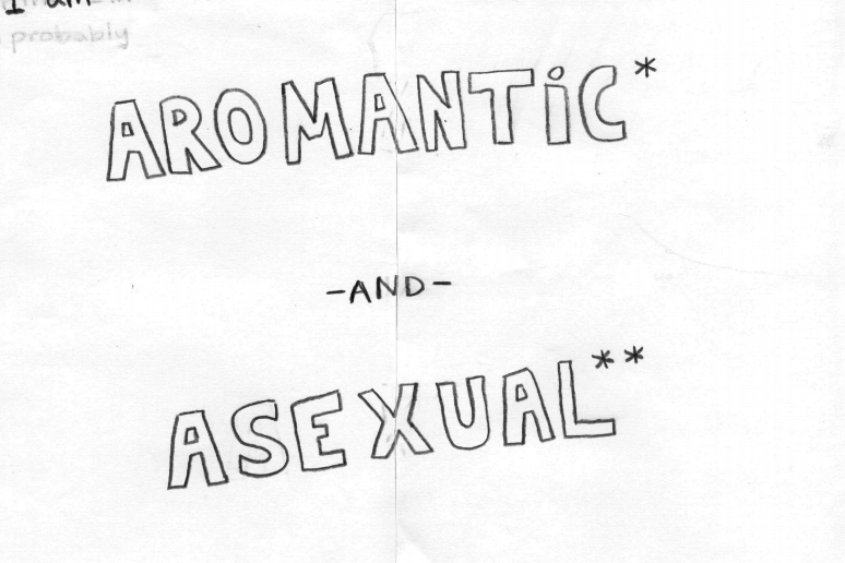 A: An Aromantic and Asexual Journey